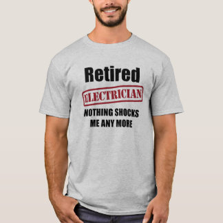 Retired Electrician (UK spell) T-Shirt