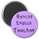 Retired English Teacher  (MISPELLED) Refrigerator Magnets