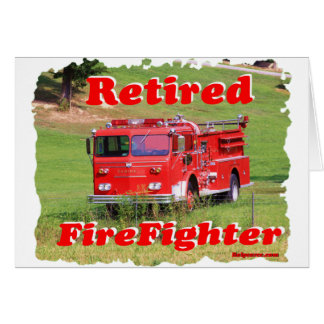 Retired Fire Fighter Card