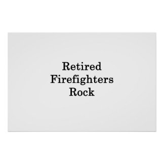 Retired Firefighters Rock Poster