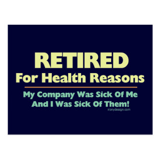 Retired For Health Reasons Saying Postcard