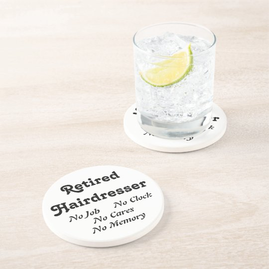 Retired Hairdresser Coaster