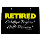 Retired Hellow Pension (Dark) Large Gift Bag