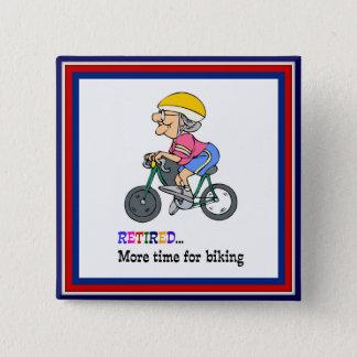 Retired, More Time for Biking 2 Inch Square Button