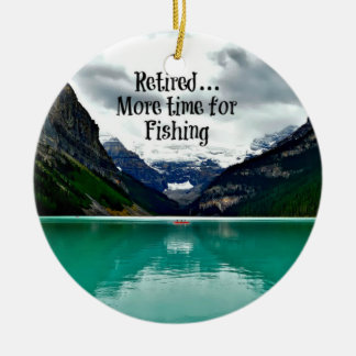 Retired...More Time for Fishing Ceramic Ornament