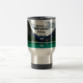 Retired...More Time for Fishing Travel Mug