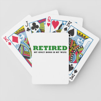 Retired My Only Boss is my Wife Bicycle Playing Cards