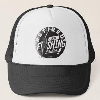 RETIRED. NOW FISHING FULLTIME! Hat