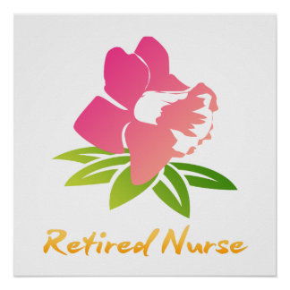 Retired Nurse Flower Poster