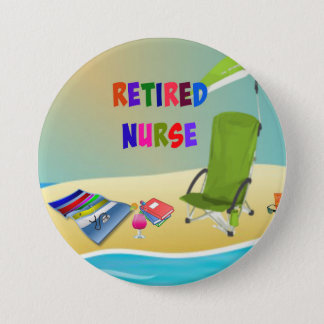 Retired Nurse, Fun in the Sun 3 Inch Round Button