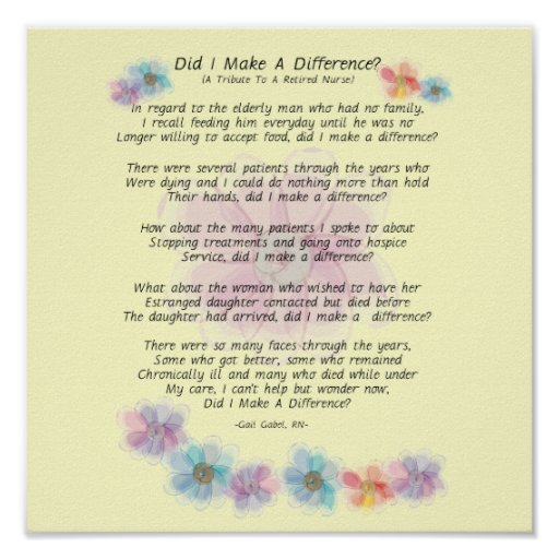 """Retired Nurse Poem """"Did I Make A Difference?"""" Posters"""