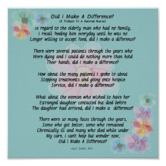 "Retired Nurse Poem ""Did I Make A Difference?"" Poster"