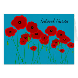 Retired Nurse Red Poppies Card