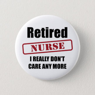 Retired Nurse (UK spell) 2 Inch Round Button