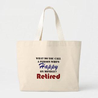 Retired On Monday Funny Retirement Retire Burn Large Tote Bag