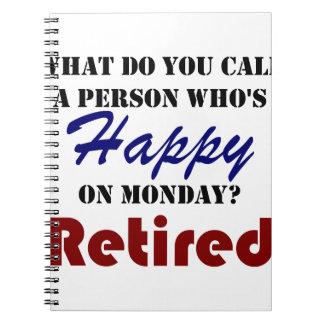 Retired On Monday Funny Retirement Retire Burn Notebook