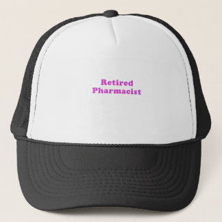 Retired Pharmacist Trucker Hat