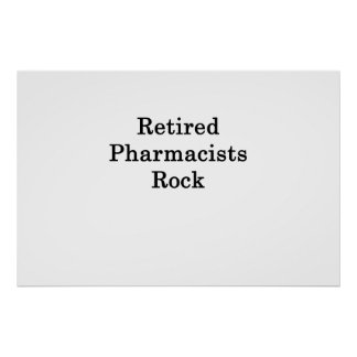 Retired Pharmacists Rock Poster