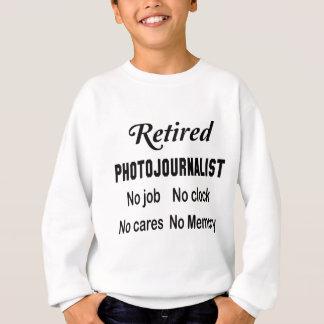 Retired Photojournalist No job No clock No cares Tee Shirt