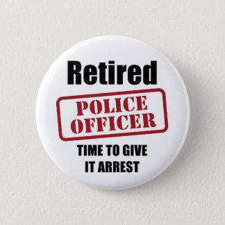 Retired Police Officer 2 Inch Round Button