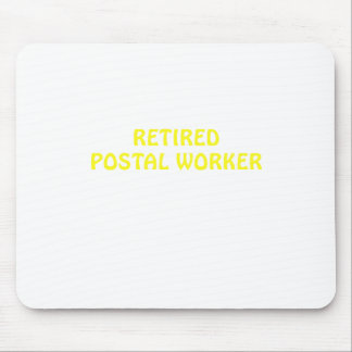 Retired Postal Worker Mouse Pad