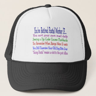Retired Postal Worker Sayings T-Shirts & Gifts Trucker Hat