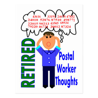 "Retired Postal Worker ""Thoughts"" Funny Zip codes Postcard"