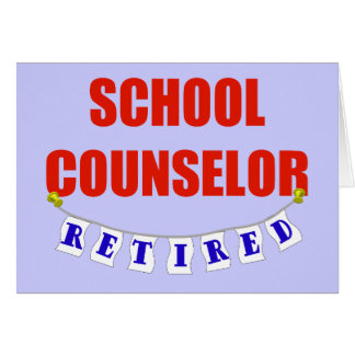 RETIRED SCHOOL COUNSELOR CARD