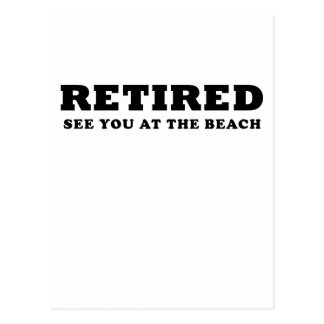 Retired See You at the Beach Postcard