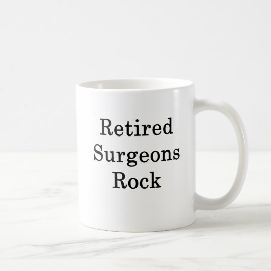 Retired Surgeons Rock Coffee Mug