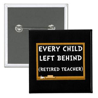 Retired Teacher 2 Inch Square Button