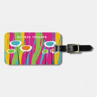 Retired Teacher Appreciation Gifts Luggage Tag