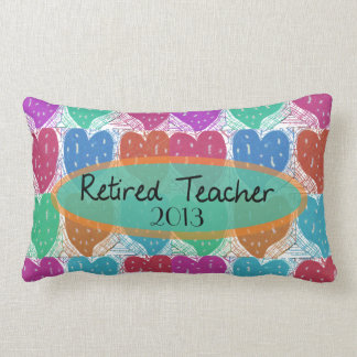 Retired Teacher Artsy Hearts 2013 Customizable Lumbar Pillow