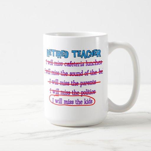 "Retired Teacher ""I Will Miss The Kids"" Funny Gifts Coffee Mug"