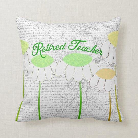 Retired Teacher Whimsical Daisies Pillow