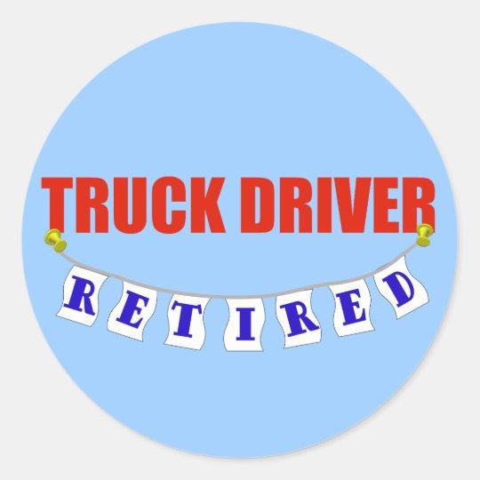 Retired Truck Driver Classic Round Sticker