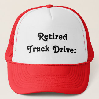 Retired Truck Driver Trucker Hat
