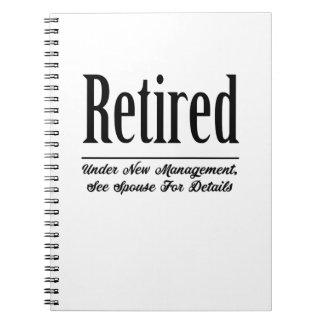 Retired Under New Management Notebook