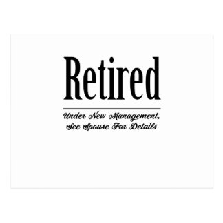Retired Under New Management Postcard