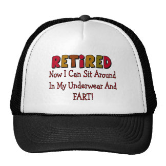 "RETIRED ""Underwear And Fart""---Funny Trucker Hat"
