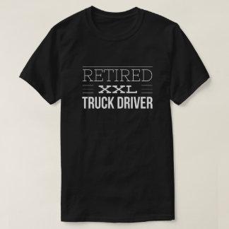 Retired XXL truck driver T-Shirt