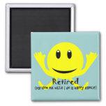 """Retired"" YELLOW SMILEY HAPPY DANCE Fridge Magnet"