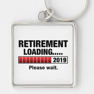 Retirement 2019 Loading Silver-Colored Square Keychain