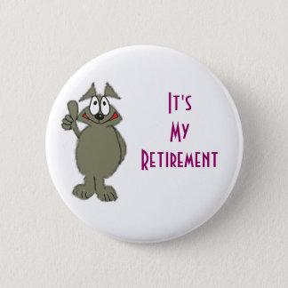 Retirement badge 2 inch round button