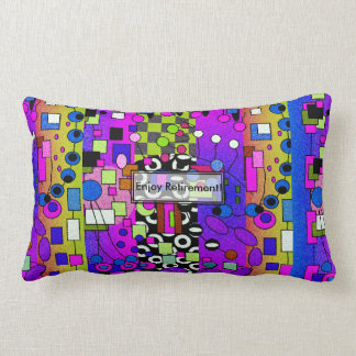 Retirement Lumbar Pillow Artsy and Funky
