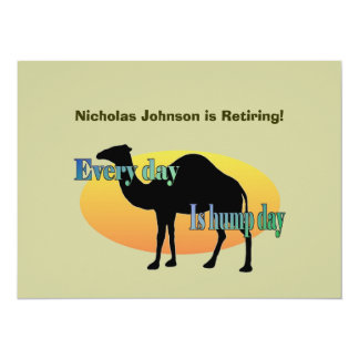 Retirement Party - Every Day is Hump Day Card