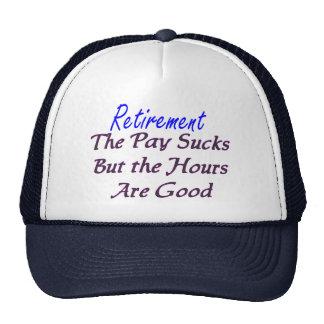 Retirement pay sucks hours good trucker hat