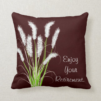 Retirement Pillow Ornamental Grasses Art