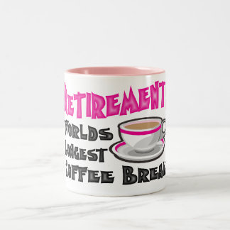 Retirement (Pink) Two-Tone Coffee Mug