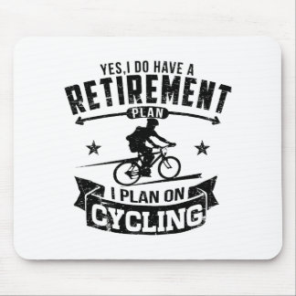 Retirement Plan cycling Mouse Pad